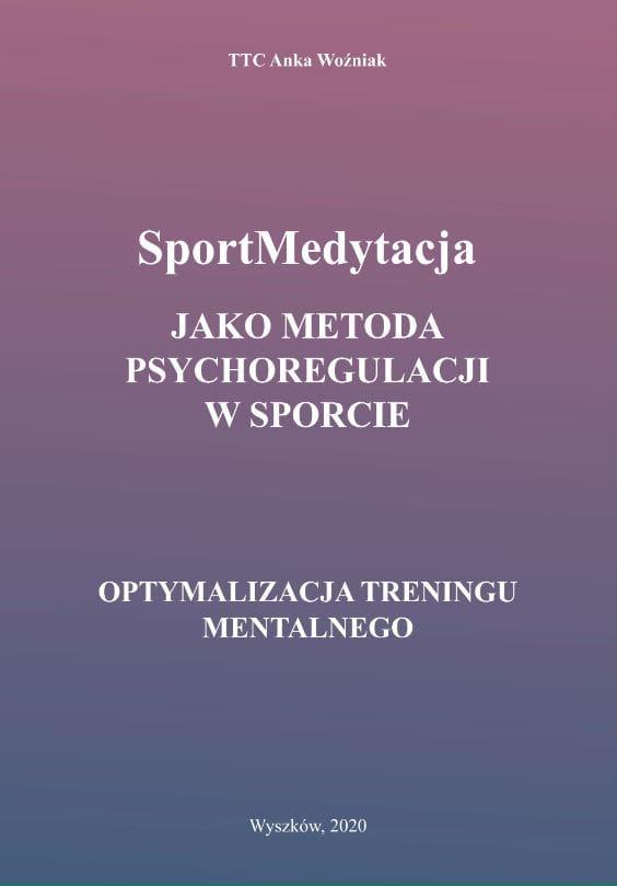 TTC Anka Woźniak - Sportmedytacja książka okładka